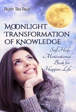 Moonlight Transformation of Knowledge - Ruth Tel-Tsur