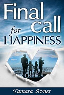 Final call for happiness- Tamara avner