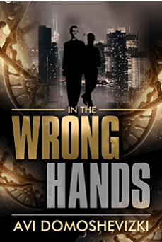 In the Wrong Hands - Avi Domoshevizki