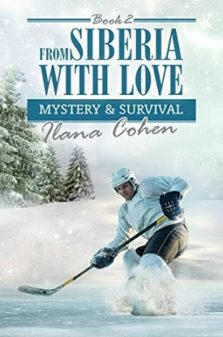 Mystery & Survival (From Siberia with Love Book 2) ilana cohen