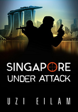 Singapur Under Attack - Uzi Eilam