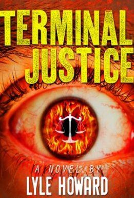 Terminak Justice- Lyle howard