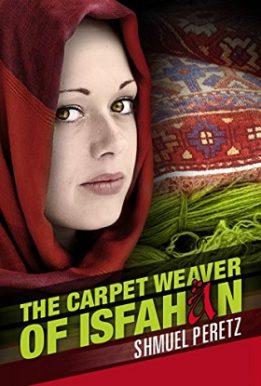 The Carpet Weaver Of Isfahan- Shmuel peretz