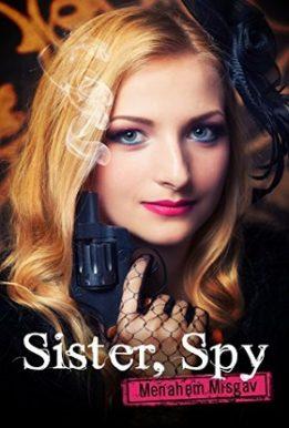 sister, Spy- Menahem Misgav