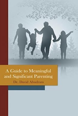A Guide to Meaningful and Significant Parenting