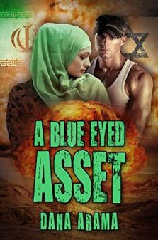 A Blue Eyed Asset - Dana Arama