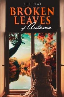 Broken Leaves of Autumn Eli hai