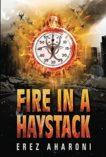 Fire in a Haystack Eraz aharoni
