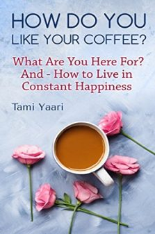How Do You Like Your Coffee - Tami Yaari