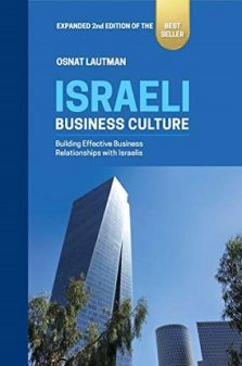Israeli Business Culture Building Effective Business Relationships with Israelis OSNAT LAYTMAN