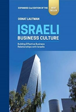 Israeli Business Culture: Building Effective Business Relationships with Israelis
