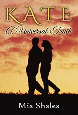 Kate A Universal Truth - Mia Shales