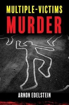 Multiple-Victims Murder - Arnon Edelstein