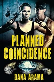 Planned Coincidence - Dana Arama