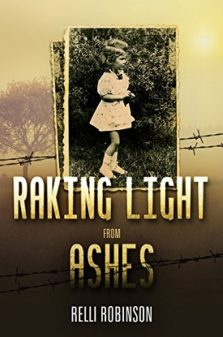 Raking Light from Ashes - Relli Robinson
