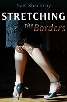 Stretching the Borders - Yael Shachnay