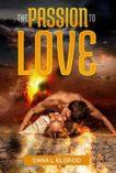 The Passion to Love- Dana el
