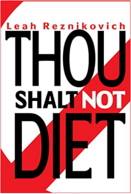 Thou Shalt Not Diet