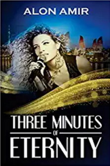 Three Minutes of Eternity - Alon Amir