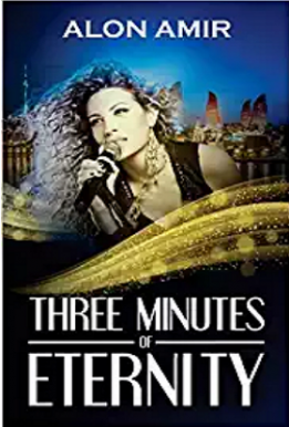 Three Minutes of Eternity - Alon Amir