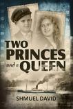 Two-Princes and a Queen - Shuel David