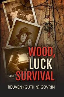 Wood, Luck & Survival - Reuven Govrin