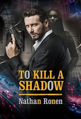 To Kill a Shadow