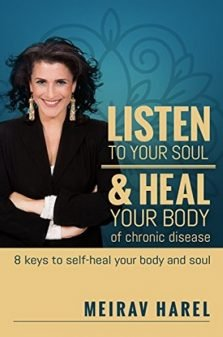 Listen to your soul heal your body of chronic disease