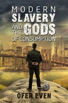 modern slavery the gods of consumption
