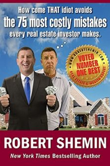 HOW COME THAT THE 75 MOST COSTLY MISTAKES EVERY REAL ESTATE INVESTOR MAKES