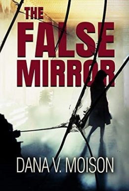 The False Mirror - Dana Moison