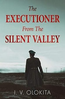 The Executioner From The Silent Valley