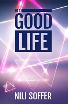 To a good life