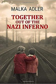 Together out of the nazi inferno