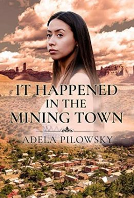 It Happened in the Mining Town